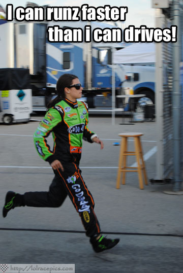 LOL RACE PICS: RUN, DANICA, RUN